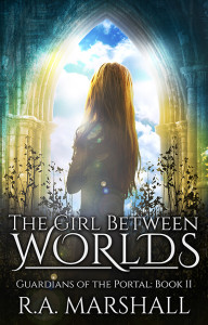 The Girl Between Worlds by RA Marshall 400x625